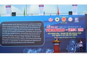 Khai mạc triển lãm Vietbuild Hà Nội 2018 lần II