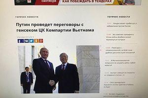 Dư luận Nga đánh giá cao chuyến thăm của Tổng Bí thư Nguyễn Phú Trọng