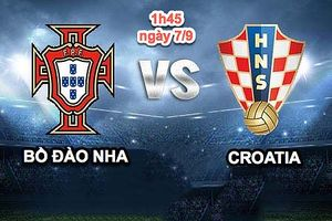 Nhận định trận Bồ Đào Nha vs Croatia, giao hữu Quốc tế 2018: ngày vắng Cristiano Ronaldo