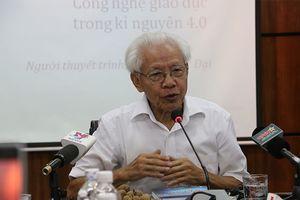 GS Hồ Ngọc Đại giải đáp những vấn đề gây tranh cãi trong giáo dục