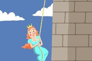 Câu đố: Làm thế nào công chúa trốn thoát khỏi tòa tháp cao 50 m?