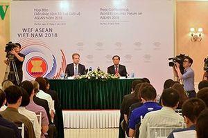 WEF đánh giá cao nỗ lực của Việt Nam chuẩn bị Hội nghị WEF ASEAN 2018