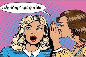 Tối cười: Mẹ chồng khó tính