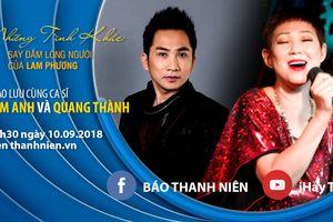 Tuyệt phẩm Lam Phương qua tiếng hát Kim Anh, Quang Thành