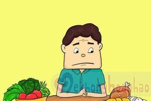 12 dấu hiệu cảnh báo bạn cần thay đổi chế độ ăn uống