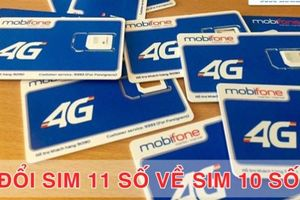 Bao giờ chuyển đổi sim 11 số MobiFone sang 10 số?
