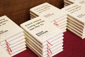 Ra mắt cuốn sách về Cách mạng Công nghiệp 4.0 của Chủ tịch WEF