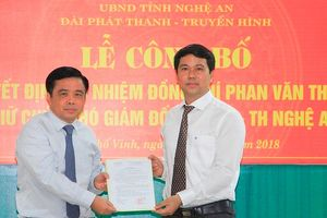 Bổ nhiệm Phó giám đốc Đài PT-TH tỉnh Nghệ An