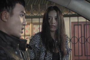 Quỳnh Búp Bê tập 11: Cảnh 'đại ca' hứa chở che cho mẹ con Quỳnh, ra tay trừng trị My sói