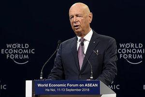 Chủ tịch WEF: Cách mạng 4.0 sẽ làm thay đổi mô hình kinh doanh