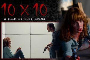 '10X10′: Một phiên bản khác của phim kinh dị 'Saw'?