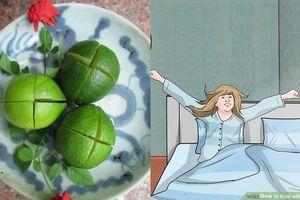 Đặt quả chanh trong phòng ngủ mỗi tối: 5 tác dụng thần kỳ bạn đừng nên bỏ qua