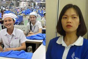 Cuộc sống của nữ công nhân: Lương thấp, công việc bấp bênh, nghỉ việc là hai bàn tay trắng