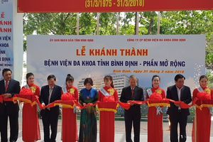 Bệnh viên Đa khoa Bình Định mở rộng hơn 13.000m2 chính thức hoạt động