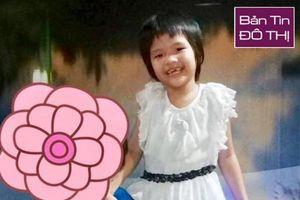 Bé gái 8 tuổi lạc cha mẹ 45 ngày: Bị ăn xin dụ dỗ, đánh đập