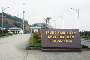 Quảng Ninh: Dự án trung tâm Xử lý rác thải Indevco 'bức tử' môi trường, tại sao vẫn chưa bị xử phạt?
