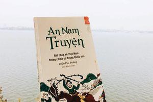 Các bộ sử Trung Quốc viết thế nào về Việt Nam?