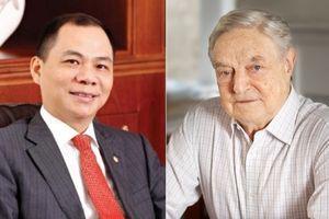 Sở hữu 7,2 tỷ USD, tỷ phú Phạm Nhật Vượng sắp giàu ngang 'huyền thoại đầu cơ' George Soros