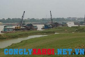 Khai thác cát rầm rộ tại Phú Thọ: Dân hoang mang, chính quyền nói 'khó kiểm soát'