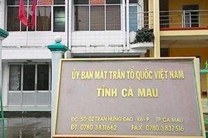 Bao che cấp dưới, Phó Chủ tịch Ủy ban MTTQVN tỉnh Cà Mau bị kỷ luật