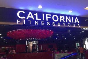 California Fitness & Yoga và những lùm xùm ở Việt Nam