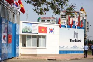 Doanh nghiệp Hàn Quốc chán nản bất mãn vì cho rằng bị chèn ép tại dự án The Mark