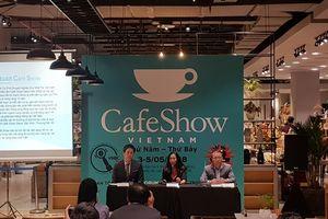 Hơn 200 gian hàng tham gia triển lãm Café Show 2018