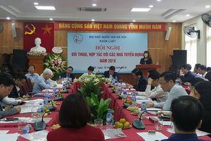 Khoa Luật, ĐH Quốc gia Hà Nội: Hướng tới đào tạo nguồn nhân lực ngành luật chất lượng cao