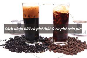 Phân biệt cà phê thật và cà phê trộn pin chỉ bằng thứ nguyên liệu siêu quen thuộc này