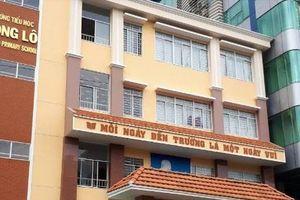 Sở GD&ĐT TP.HCM chỉ đạo xử lý cô giáo dọa cho học sinh ngậm dép