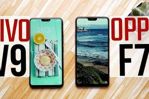 Cùng giá nên mua Oppo F7 hay Vivo V9?