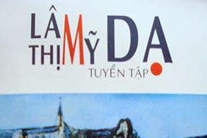 Nữ sĩ Lâm Thị Mỹ Dạ: Biết mình còn mắc nợ đóa phù dung