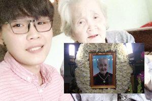 Cháu của 'bà ngoại quốc dân: 'Trước lúc ra đi ngoại đã mỉm cười một cách nhẹ nhàng, thanh thản'