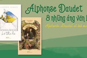 Những áng văn lộng lẫy của Alphonse Daudet