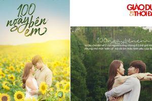Quà ngày 8-3 với sự 'lộ diện' của câu chuyện phim '100 ngày Bên Em'