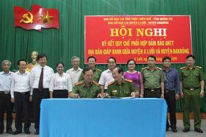 Ký kết Quy chế phối hợp đảm bảo ANTT giữa hai huyện A Lưới và Đakrông