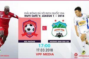 Kết quả Hải Phòng vs HAGL trận đấu vòng 2 V-League 2018