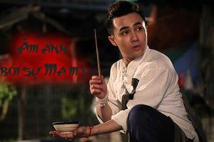 Huỳnh Lập tiết lộ nhiều thành viên đoàn làm phim 'Ai chết giơ tay' đều cảm thấy ám ảnh vì điều tâm linh này sau khi quay xong