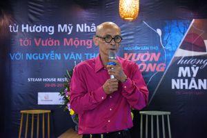 Đọc 'Vườn mộng' của Nguyễn Văn Thọ: 'Phải buông sách ra, ôm lấy ngực'