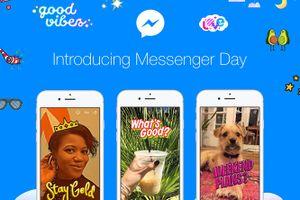 Facebook triển khai tính năng Messenger Day