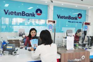 Dư nợ tăng hơn 137%, VietinBank là ngân hàng bán lẻ tốt nhất VN