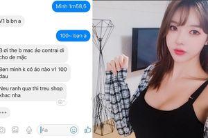 Cô gái ngực 1m bị chủ shop online mắng té tát, đuổi đi mua áo con trai mà mặc