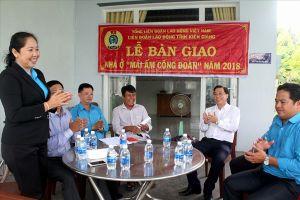 LĐLĐ Kiên Giang: Trao Mái ấm Công đoàn cho đoàn viên khó khăn nhà ở