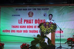 Thái Nguyên phát động Tháng hành động vì môi trường hưởng ứng Ngày môi trường Thế giới