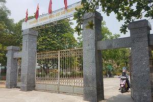 Hiệu trưởng THCS Mai Đình nói gì về việc giáo viên để lọt đề thi ra ngoài?
