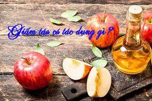 15 tác dụng của tuyệt vời của giấm táo đối với sức khỏe có thể bạn chưa biết