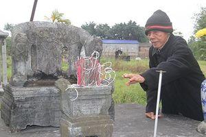 Bí ẩn xung quanh lăng mộ đá Quận Vân (3): Chuyện cũ của ông lão 26 năm trông coi lăng mộ đá