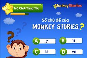 Sau 9 tháng ra mắt, Monkey Stories trở thành ứng dụng giáo dục số 1 trên iOS và Android ở Việt Nam