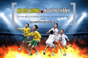 Chung kết Giải bóng đá TN-NĐ Cúp Báo Nghệ An: Yên Thành góp mặt 2 đội