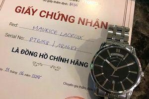 Có 'giấy thông hành' cho đồng hồ giả?